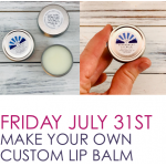 Custom Lip Balm Making Workshop