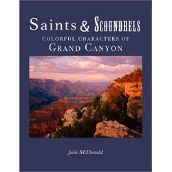 Saints + Scoundrels of the Grand Canyon