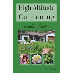 High Altitude Gardening - Flagstaff Author