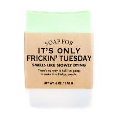 Frickin' Tuesday Soap